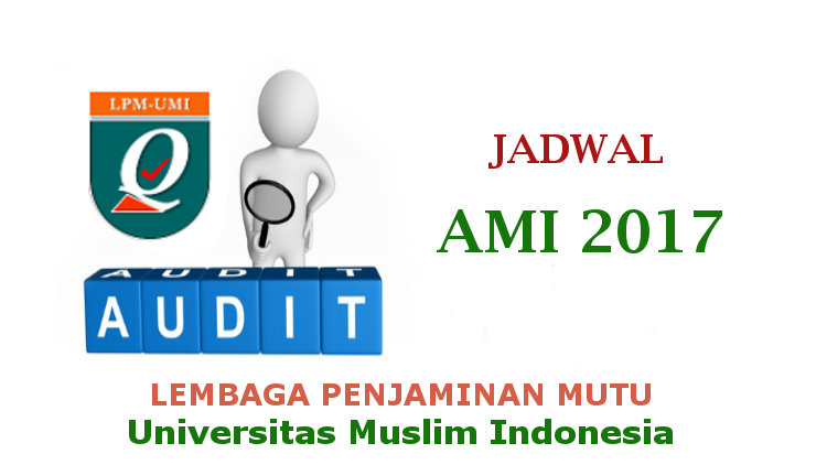 Jadwal Audit Mutu Internal UMI 2017