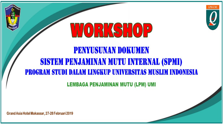 Workshop Sistem Penjaminan Mutu Internal (SPMI) UMI 2019